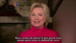 Hillary Clinton salue une étape historique pour les femmes (vidéo)