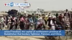 VOA60 Addunyaa - Taliban Fighters Capture Eighth Provincial Capital