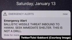 Plusieurs personnes, notamment l'élue démocrate à la Chambre des représentants Tulsi Gabbard, avaient annoncé --photo à l'appui-- sur les réseaux sociaux avoir reçu une alerte sur leur téléphone, via le système Amber Alert qui dépend du ministère américai