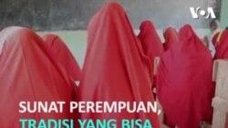 Sunat Perempuan, Tradisi yang Bisa Berujung Komplikasi