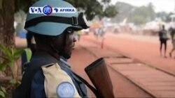 VOA60 AFIRKA: CAR Jamhuriyar Tsakiyar Afrika da MINUSCA Sun Bayyana Tsauraran Matakan Tsaro a Rikicin Bangui Da Ya Halaka Mutane Uku