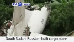 VOA60 World - South Sudan: Russian-built cargo plane crashes, killing dozens and leaving only three survivors