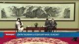 Çin'in Taleban'la İlişkileri Nasıl Olacak?