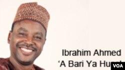 Ibrahim Alfa Ahmed: 'A Bari Ya Huce'