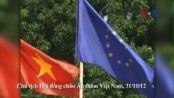 Nghị viện Châu Âu kêu gọi đặt điều kiện nhân quyền trong thỏa thuận FTA EU-VN