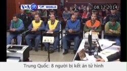 8 người TQ bị kết án tử hình vì tấn công khủng bố (VOA60)