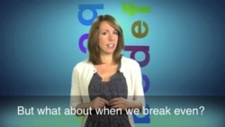 English in a Minute: Break Even