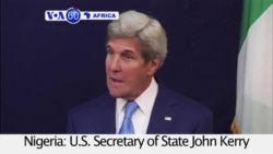 VOA60 Africa- Nigeria: U.S. Secretary of State John Kerry meets with anti-corruption NGOs in Abuja