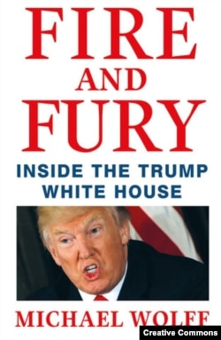 沃尔夫的《火与怒:川普白宫内幕》(Fire and Fury: Inside the Trump White House.)