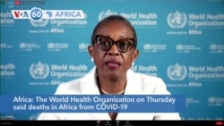 VOA60 Afrikaa - WHO: Deaths in Africa from COVID-19 to pass 100,000 in the coming week
