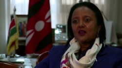 Excerpt of interview with Kenyan Foreign Minister Amina Mohamed