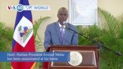 VOA60 World - Haitian President Jovenel Moïse assassinated