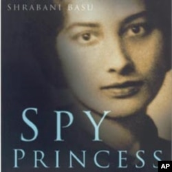 "Cover of the book ""Spy Princess: The Life of Noor Inayat Khan"" by author Shrabani Basu"