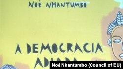 Democracia adiada, uma realidade em Moçambique e África