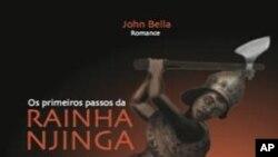 """""""Os Primeiros Passos da Rainha Njinga"""", de John Bella"""