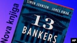 13 bankara: Kako je Wall Street preuzeo kontrolu i novi financijski slom