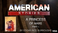 A Princess of Mars, by Edgar Rice Burroughs, Part One