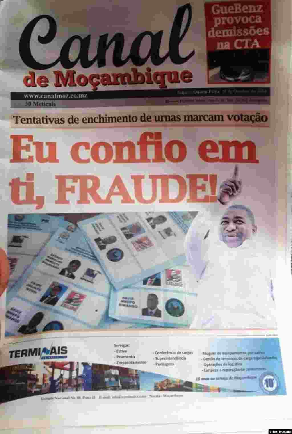 Capa de jornal Canal Moçambique de 16 de Outubro, um dia após o escrutínio no país. A manchete faz um trocadilho com o slogan do candidato Filipe Nyusi. Outubro 2014