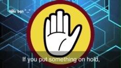 Thành ngữ tiếng Anh thông dụng: Put Something On Hold (VOA)