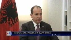 Intervistë me Presidentin Bujar Nishani