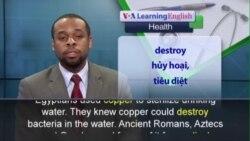 Phát âm chuẩn - Anh ngữ đặc biệt: Copper Kills Germs (VOA)