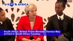 VOA60 Africa - UK's May Pledges to Boost Britain's Investments in Africa