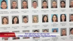 Mỹ bắt một băng đảng lớn gốc Việt tại San Jose