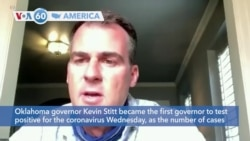 VOA60 America - Oklahoma governor Kevin Stitt became the first governor to test positive for the coronavirus