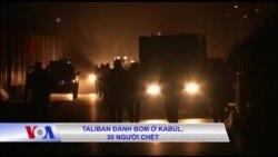 Taliban đánh bom ở Kabul, 30 người chết