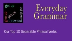 Everyday Grammar Introducing Phrasal Verbs Q1