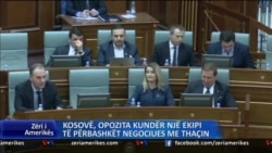 Kosovë, opozita kundër një ekipi të përbashkët negociues me Thaçin