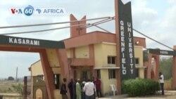 Nijeriya:Abanyeshuri 20 Bashimuswe Kuri Kaminuza ya Greenfield muri leta ya Kaduna