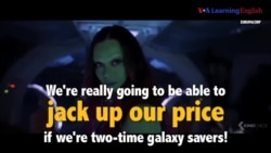 Học tiếng Anh qua phim ảnh: Jack up our price - Phim Guardians of the Galaxy Vol. 2 (VOA)