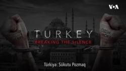 Türkiyə: Sükutu Pozmaq
