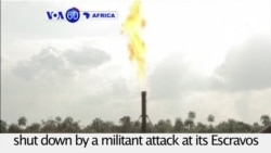 VOA60 Africa - Chevron's onshore activities in the Niger Delta have been shut down by a militant attack