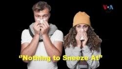 انگلش اِن اے منٹ: آج کا محاورہ ہے nothing to sneeze at