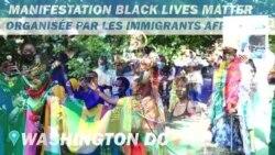 Manifestation Black Lives Matter organisée par les immigrants africains