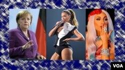 Ângela Merkel, Beyoncé e Lady Gaga