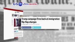 VOA60 Elections - Politico: Donald Trump's campaign insists the GOP nominee is not changing his immigration policy