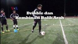 Dribble dan Kombinasi Balik Arah - Belajar Bola, Mantap!