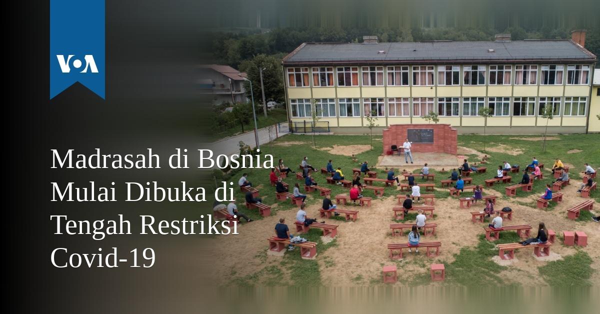 Madrasah di Bosnia Mulai Dibuka di Tengah Restriksi Covid-19