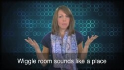 English in a Minute: Wiggle Room
