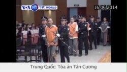 TQ tuyên án tử hình 3 người vì vụ tấn công Thiên An Môn (VOA60)