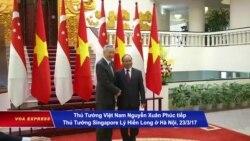 Thủ Tướng Việt Nam thăm chính thức Singapore
