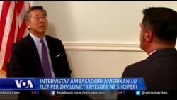Intervistë ekskluzive me Ambasadorin amerikan në Shqipëri, Donald Lu