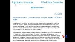 2015-12-21 美國之音視頻新聞: 國際足協裁決前主席八年內不得參與足球運動