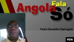 Padre Benedito Kapingala, Angola Fala Só