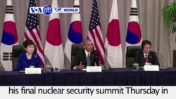 VOA60 World PM - Focus on North Korea, Islamic State at Obama Nuclear Summit