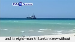 VOA60 Africa - Somalia: Pirates release a hijacked oil tanker
