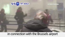 VOA60 World PM - Belgium: Police arrest a 31-year-old man in connection with the Brussels attack in March